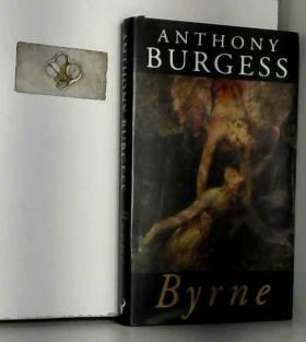 Anthony Burgess - Byrne