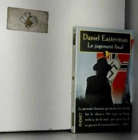 Daniel EASTERMAN - Le jugement final Pocket 1999