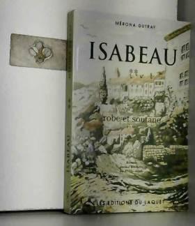 Mérona Dutray - Isabeau t.2 : robe et soutane