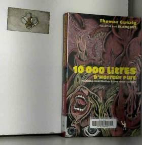 10 000 Litres d'horreur...
