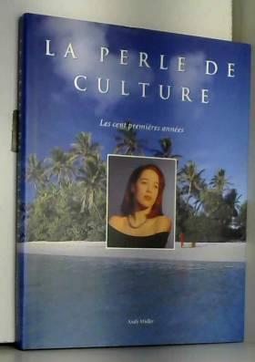 La perle de culture : Les...