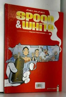Spoon & White, Tome 1 :...