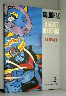 Goldorak, le robot de...
