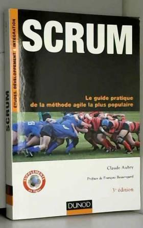 Scrum - 3e éd. - Le guide...
