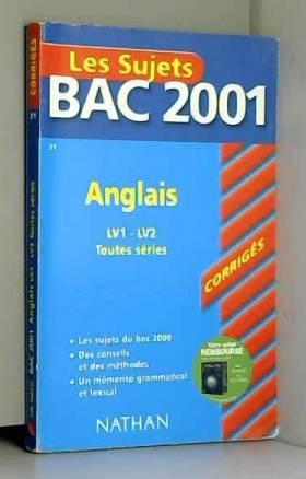 Bac 2001 : Anglais LV1 et...