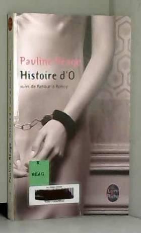 Histoire d'O, suivi de...