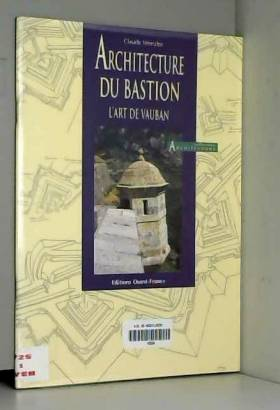Claude Wenzler - Architecture du bastion