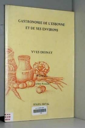 Yves Dionay - Gastronomie de l'Essonne et de ses environs