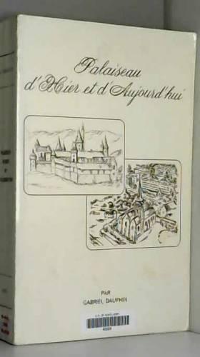 PALAISEAU D'HIER ET D'AUJOURD'HUI
