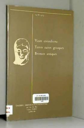 Galerie archéologie Borowski - Vases corinthiens, terres cuites grecques, bronzes antiques : Exposition, Galerie archéologie...