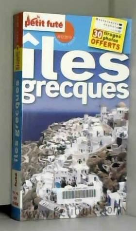 Dominique Auzias et Jean-Paul Labourdette - Petit Futé Iles grecques