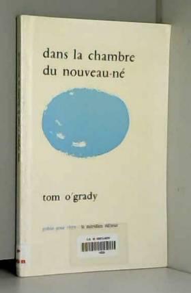 Tom O'Grady - Dans la chambre du nouveau-né