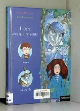 Hélène Montardre et Irina Karlukovska - L'Ogre aux quatre vents