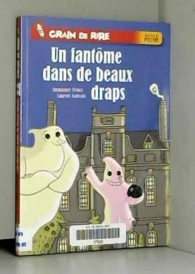Emmanuel Trédez et Laurent Audouin - Un fantôme dans de beaux draps