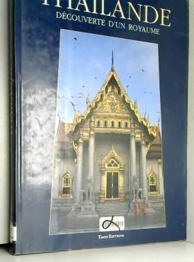 Warren William - Thaïlande, découverte d'un royaume