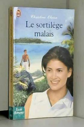 Christine Elvira - Le Sortilège malais