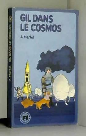 A. MARTEL et Sylvie SEYLIG - Gil dans le cosmos