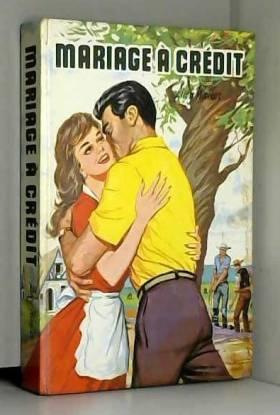 lucy walker et livre rare - mariage a credit lucy walker societe d editions periodiques 1961