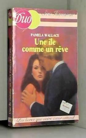 Pamela Wallace - Une Île comme un rêve (Duo)