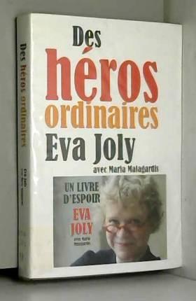 Des heros ordinaires