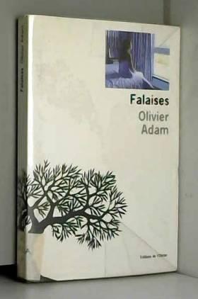 Olivier Adam - Falaises