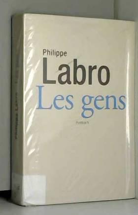 Labro Philippe - Les gens / Labro, Philippe / Réf50789