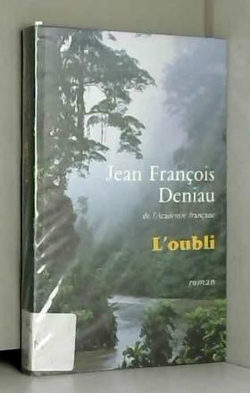 Jean-François Deniau - L'oubli