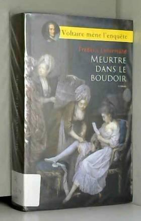 Frédéric Lenormand - Meurtre dans le boudoir