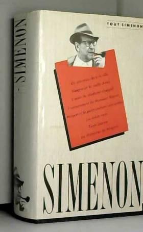 SIMENON - OEUVRE ROMANESQUE N°4. UN NOUVEAU DANS LA VILLE. MAIGRET ET LA VIEILLE DAME. L'AMIE DE MADAME...