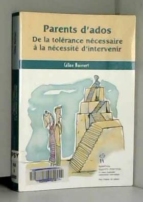 Céline Boisvert - Parents d'ados : De la tolérance nécessaire à la nécessité d'intervenir