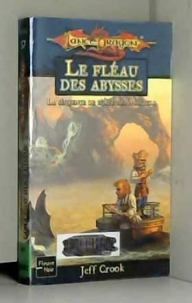 Jeff Crook - Le Fléau des abysses