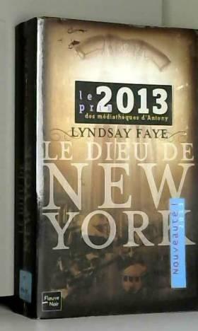 Lyndsay FAYE et Carine CHICHEREAU - Le Dieu de New York