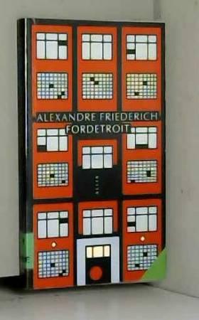Alexandre Friederich - Fordetroit