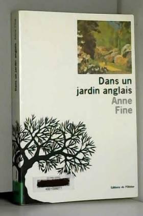 Anne Fine - Dans un jardin anglais