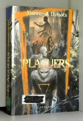 Jeanne-A Debats - Plaguers