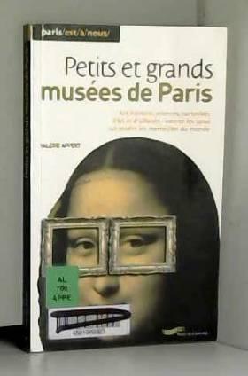 Valerie Appert - Petits et grands musées de Paris