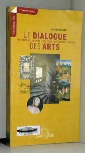 Gérard Denizeau - Le dialogue des arts