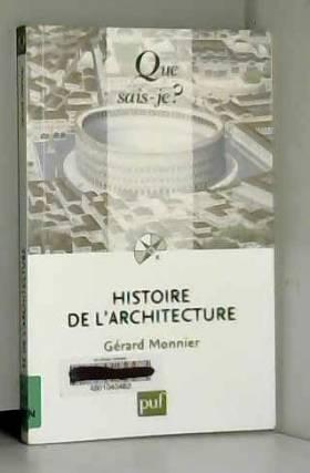 Gérard Monnier - Histoire de l'architecture