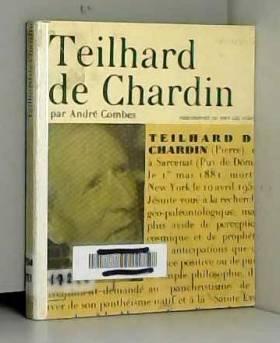 COMBES André - Teilhard de chardin - collection philosophes de tous les temps n° 53