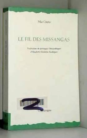Mia Couto - Le fil des missangas