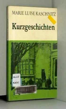 Marie Luise Kaschnitz - Kurzgeschichten (Easy Reader)