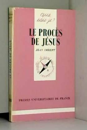 J. Imbert - Proces de Jesus (le)