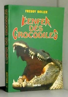 BOLLER (Freddy) - Ngandu mabe l'enfer des crocodies.