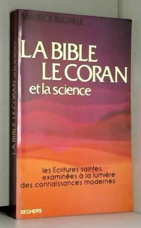 La Bible, le Coran et la...