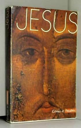 Jésus. (Génies et Réalités.)