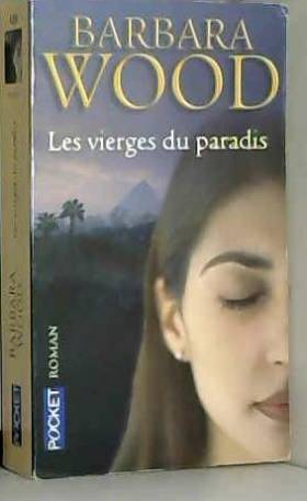 Barbara Wood - Vierges du paradis -les by Barbara Wood (September 12,2002)