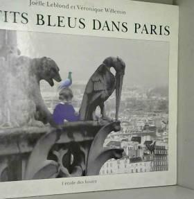 Leblond et Willemin - Petits bleus dans Paris