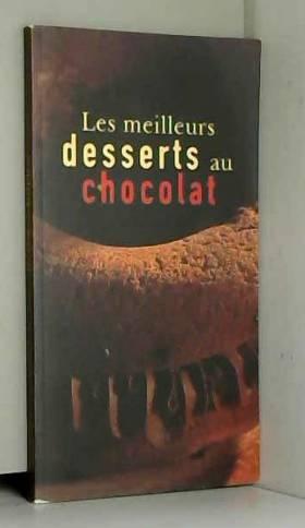 Cuisine - Les meilleurs desserts au chocolat.