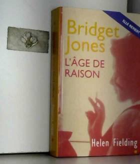 FIELDING HELEN - Bridget Jones, l'âge de raison