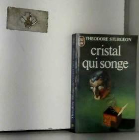 Cristal qui songe
